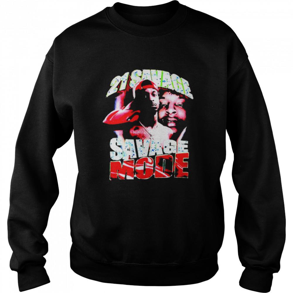 21 Savage Savage Mode shirt Unisex Sweatshirt