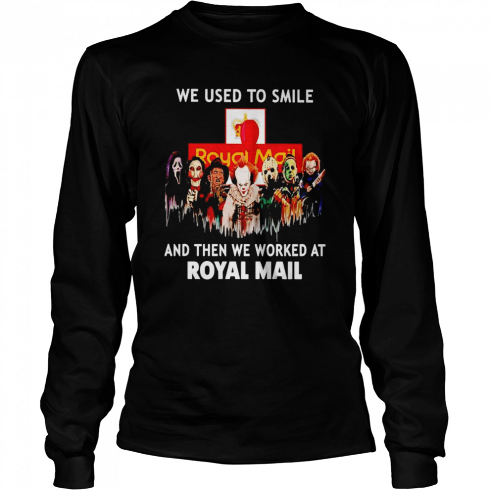 Horror Halloween we used to smile and then we worked at Royal Mail Halloween shirt Long Sleeved T-shirt