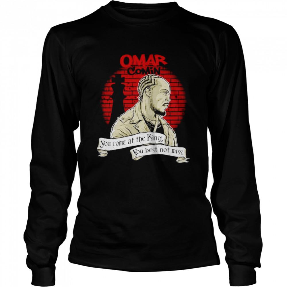 Michael K. Williams omar comin you come at the king shirt Long Sleeved T-shirt