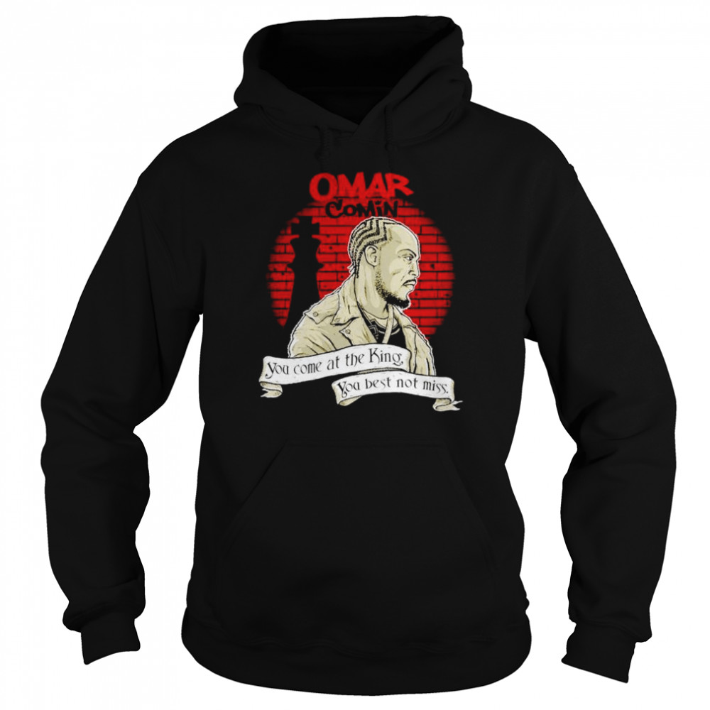 Michael K. Williams omar comin you come at the king shirt Unisex Hoodie