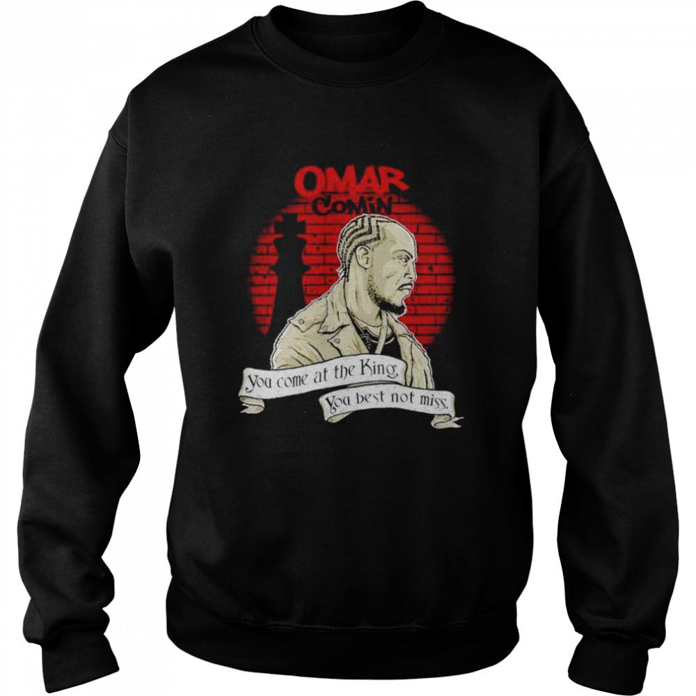 Michael K. Williams omar comin you come at the king shirt Unisex Sweatshirt