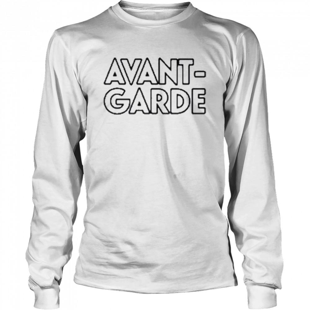 Avant garde saksfifthavenue merch maison labiche avant garde shirt Long Sleeved T-shirt