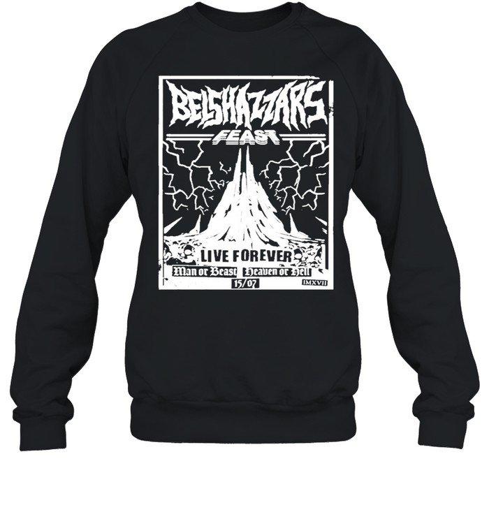 Belshazzars feast frankturner belshazzars feast shirt Unisex Sweatshirt