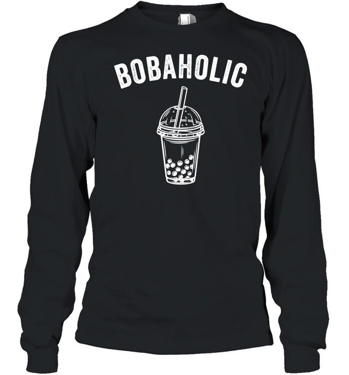 Bobaholic Bubble Tea Boba Tea shirt Long Sleeved T-shirt