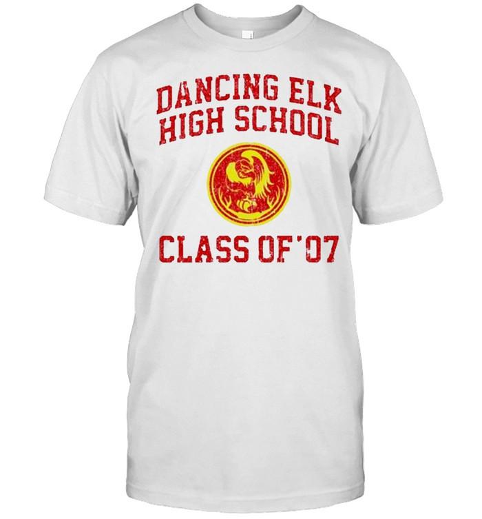 Dancing elk high school class of 07 shirt