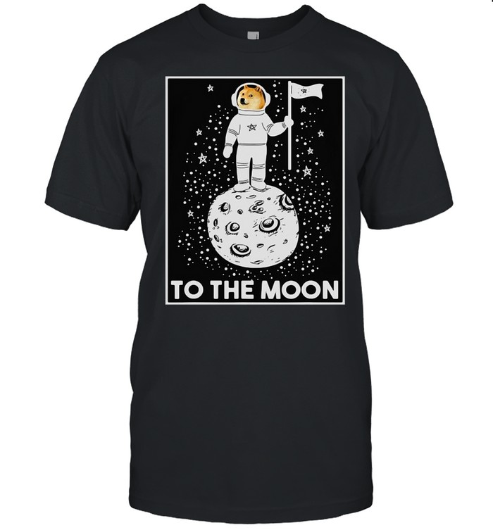 Doge Internet Meme Moon Space Dogecoin To The Moon T-shirt