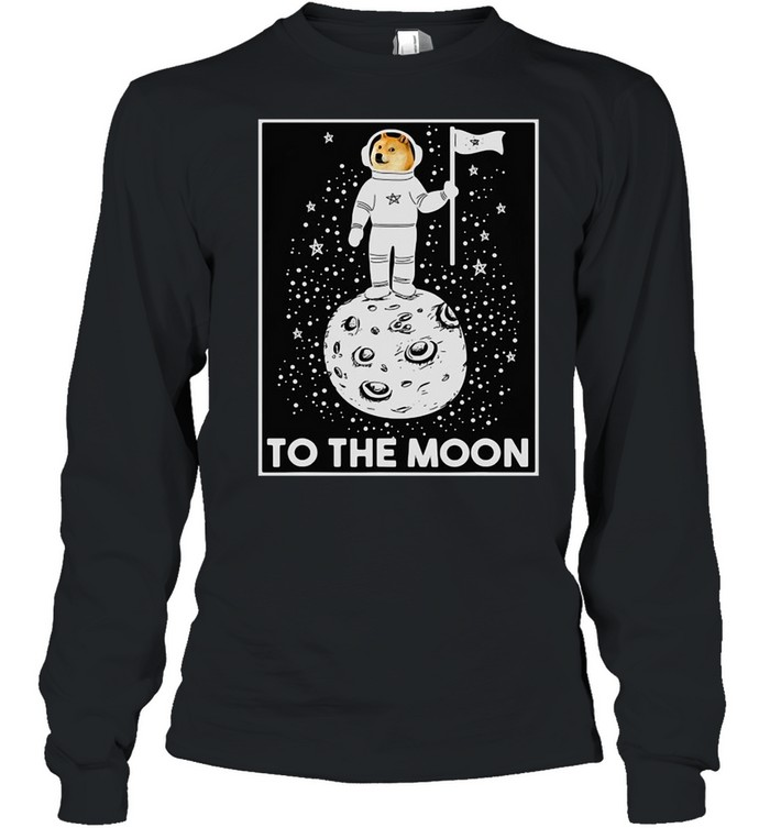 Doge Internet Meme Moon Space Dogecoin To The Moon T-shirt Long Sleeved T-shirt