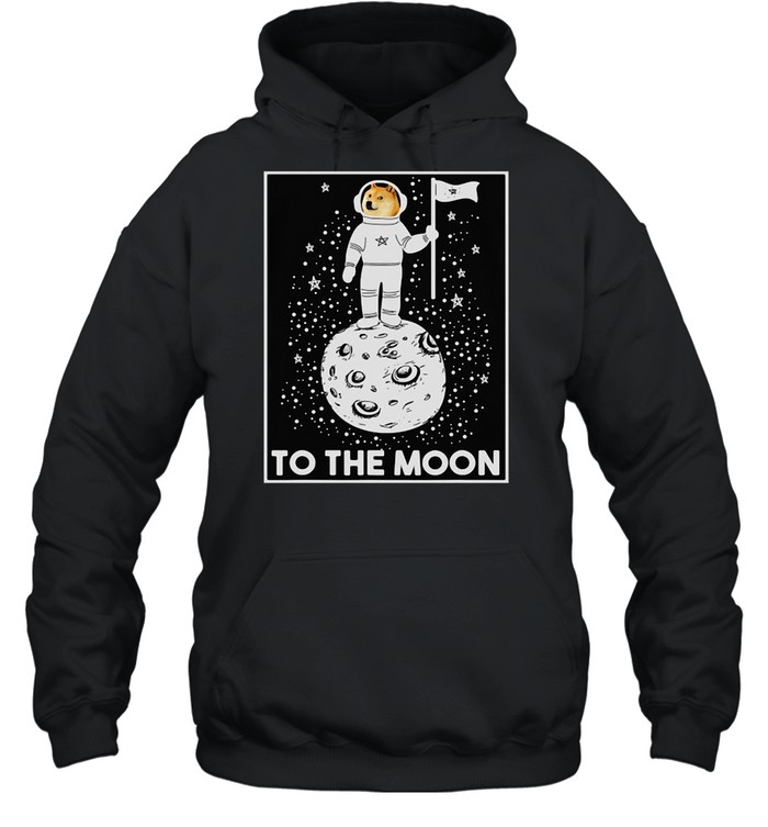 Doge Internet Meme Moon Space Dogecoin To The Moon T-shirt Unisex Hoodie