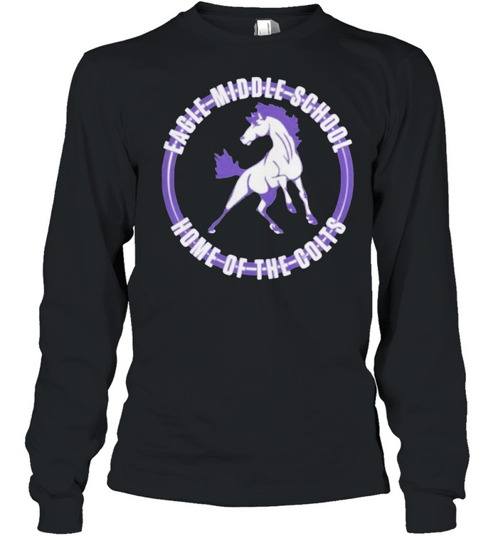 Eagle Middle School Home Of The Colts T-shirt Long Sleeved T-shirt