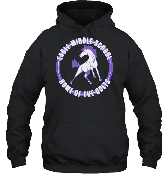 Eagle Middle School Home Of The Colts T-shirt Unisex Hoodie