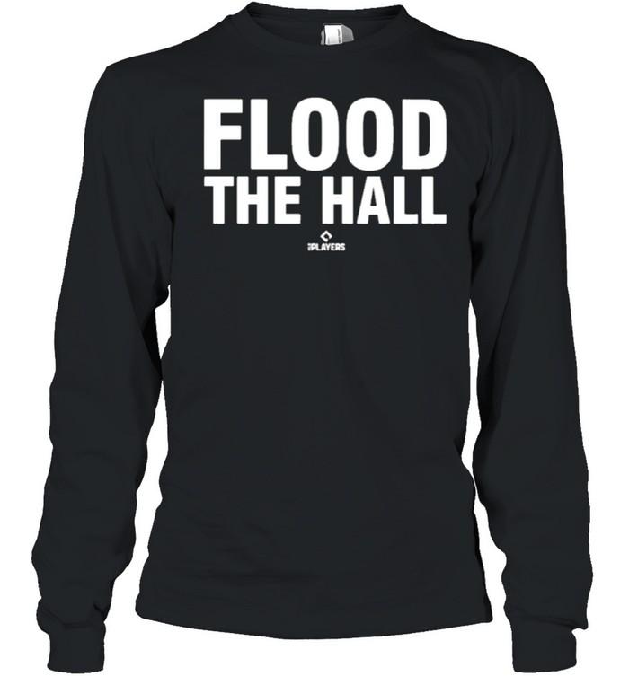 Flood the hall 108stitches merch store alex bregman flood the hall shirt Long Sleeved T-shirt