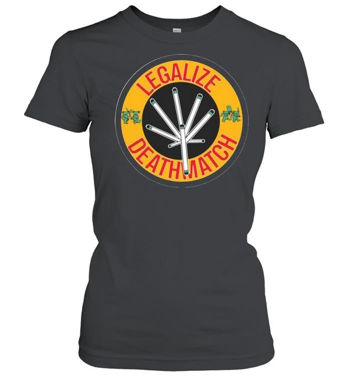 Grateful Bear Legalize Deathmatch  Classic Women's T-shirt