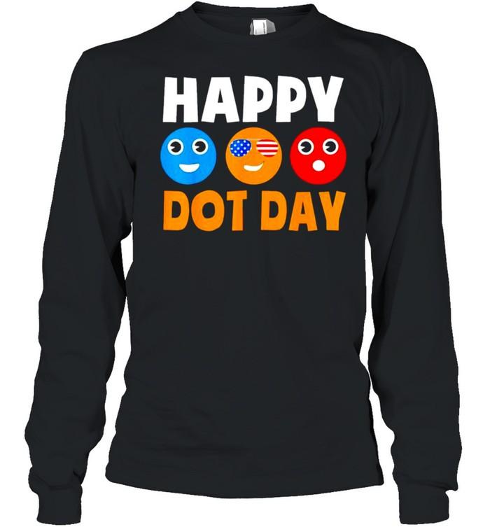 Happy International Dot Day shirt Long Sleeved T-shirt