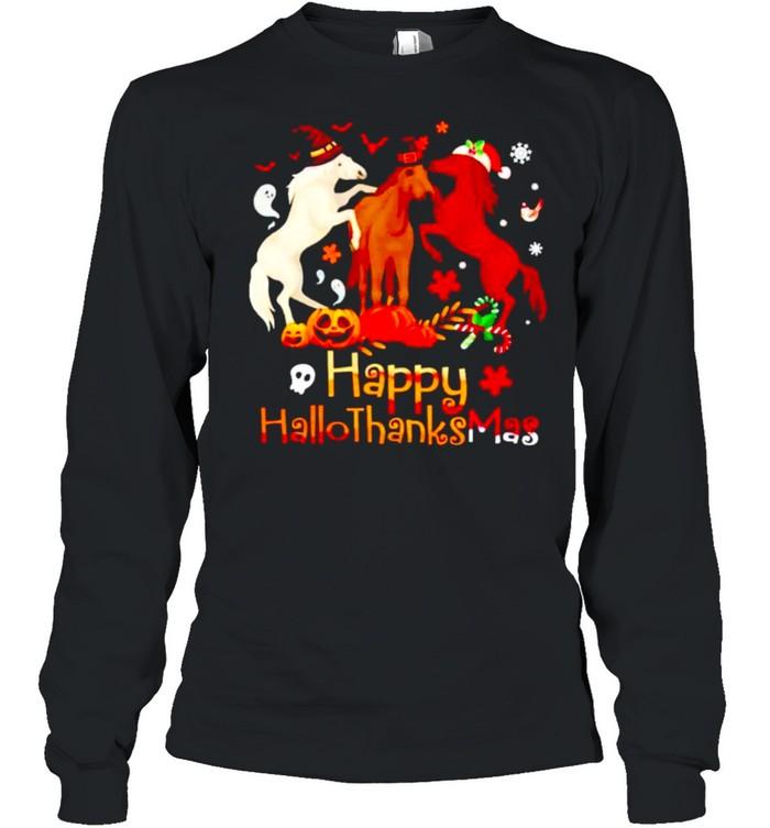 Horses Happy Hallothanksmas shirt Long Sleeved T-shirt