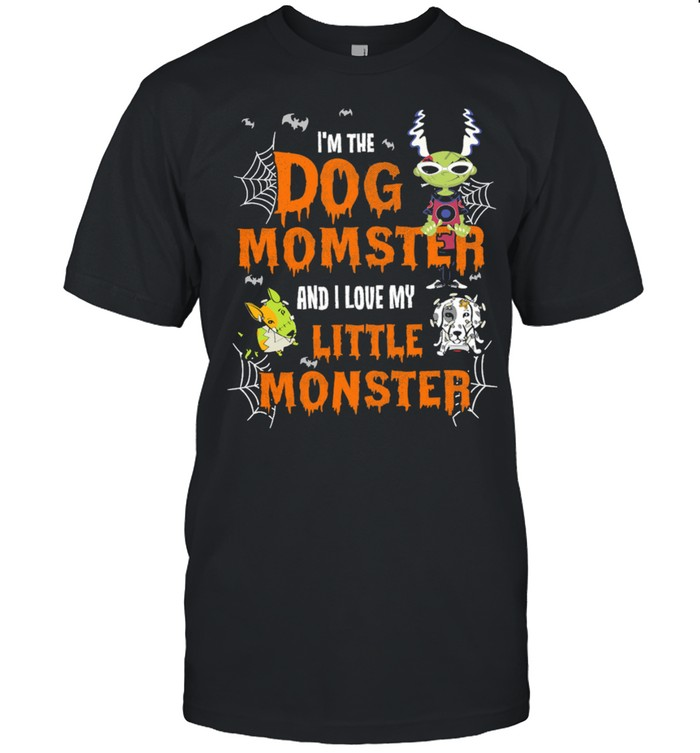 Im The Dog Momster And I Love My Little Monster Halloween shirt