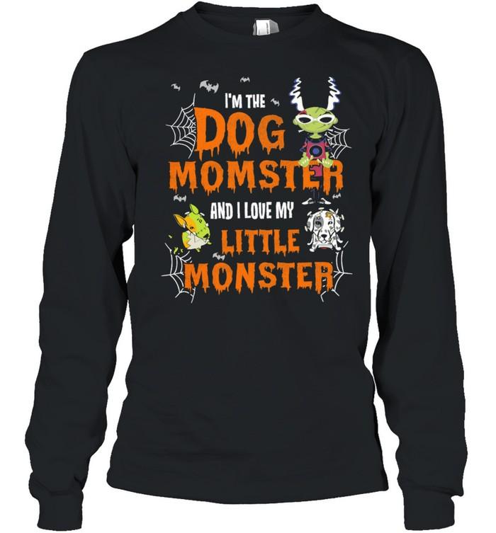 Im The Dog Momster And I Love My Little Monster Halloween shirt Long Sleeved T-shirt