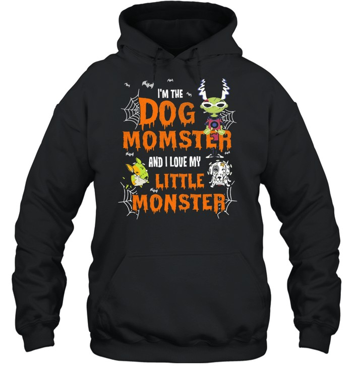 Im The Dog Momster And I Love My Little Monster Halloween shirt Unisex Hoodie