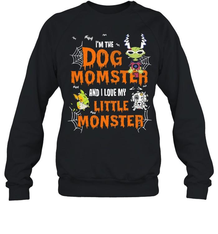 Im The Dog Momster And I Love My Little Monster Halloween shirt Unisex Sweatshirt