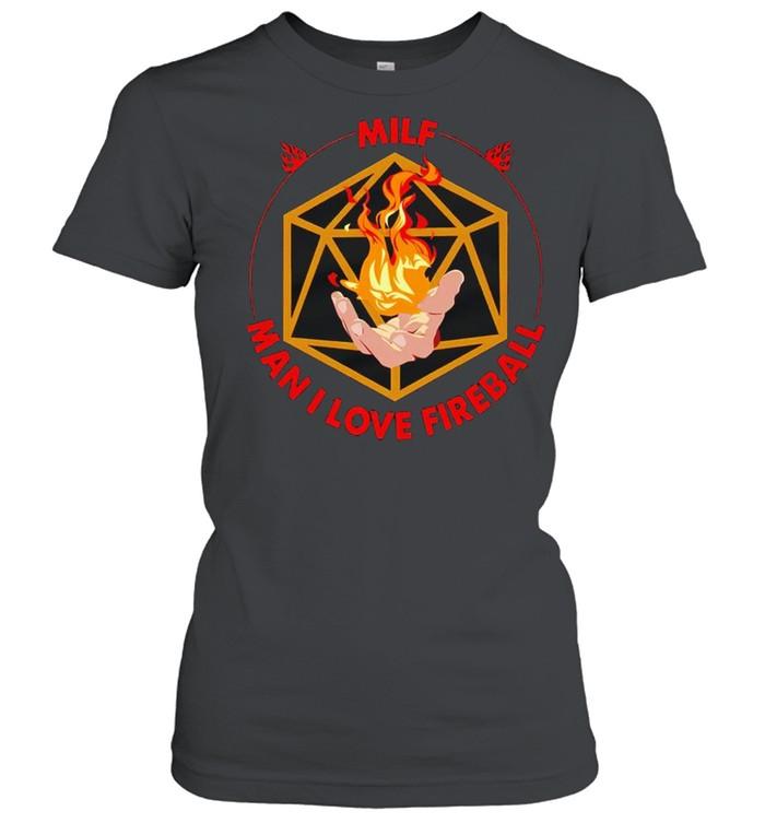 MILF man I love fireball shirt Classic Women's T-shirt