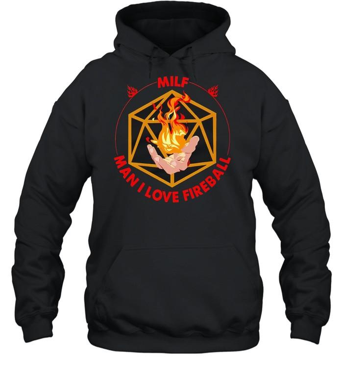 MILF man I love fireball shirt Unisex Hoodie