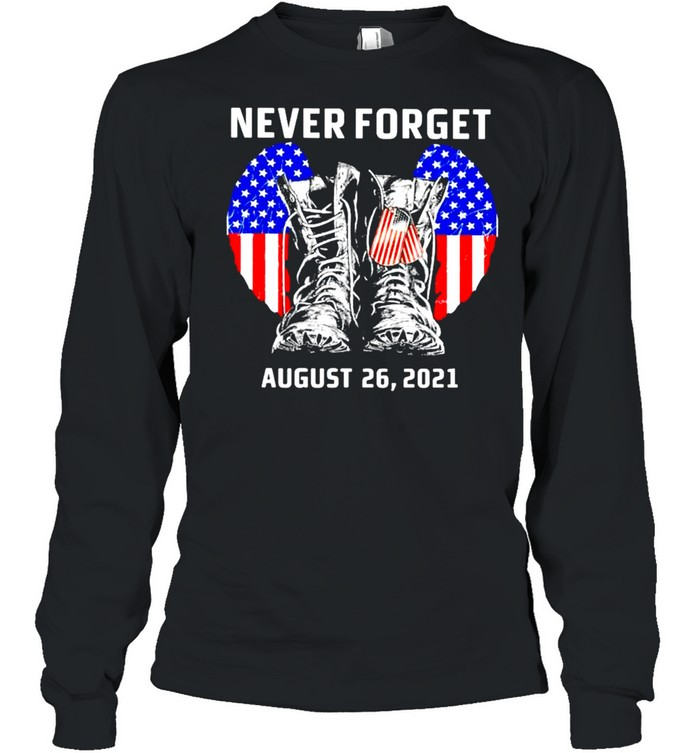 Never forget august 26 2021 America shirt Long Sleeved T-shirt
