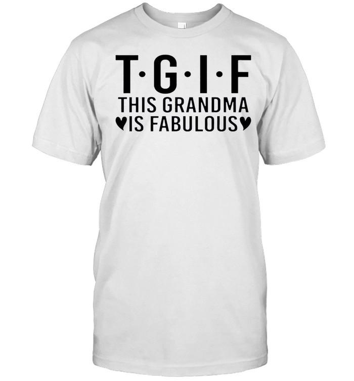 Nice this Grandma Is Fabulous Shirt