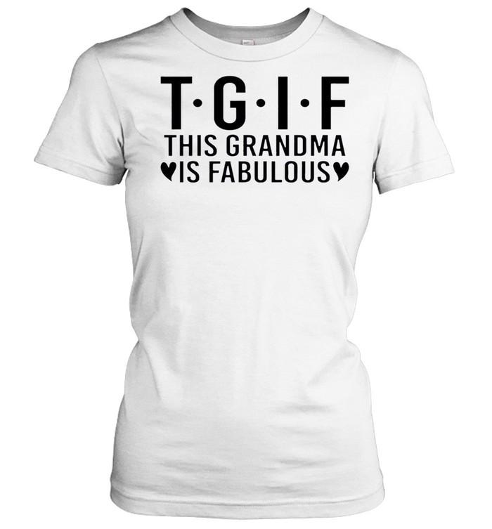 Nice this Grandma Is Fabulous  Classic Women's T-shirt