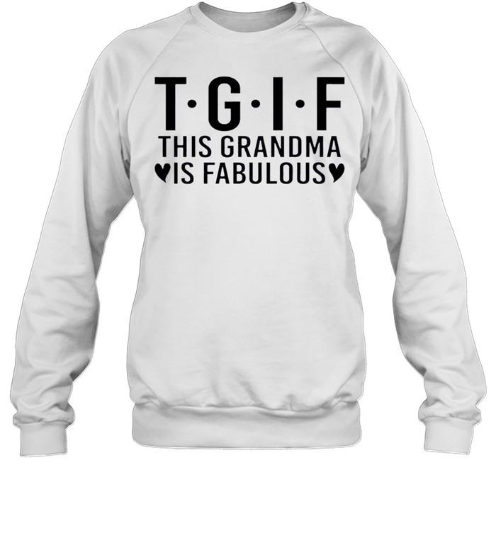 Nice this Grandma Is Fabulous  Unisex Sweatshirt