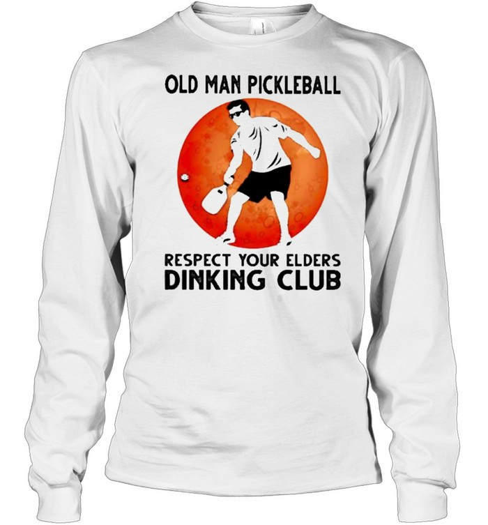 Old Man Pickleball Respect Your Elders Puck Club Blood Moon  Long Sleeved T-shirt