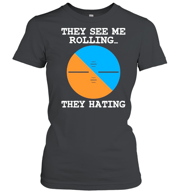 Pilot They See Me Rolling They Hating T-shirt Classic Women's T-shirt