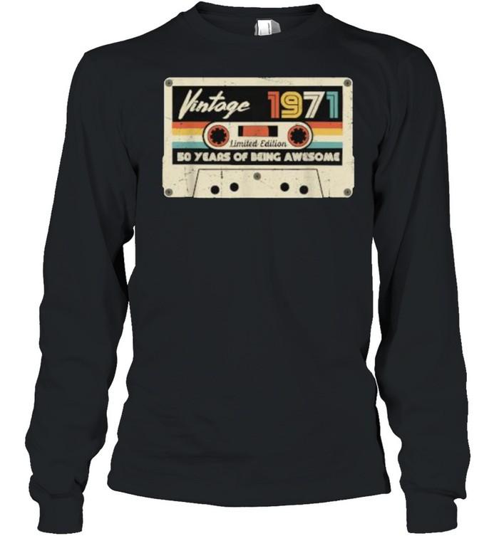 Vintage 1971 Retro Cassette 50th Birthday 50 Years Old T- Long Sleeved T-shirt