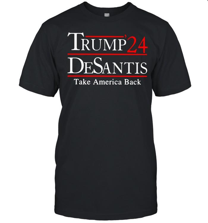 Trump 24 Desantis take America back t-shirt