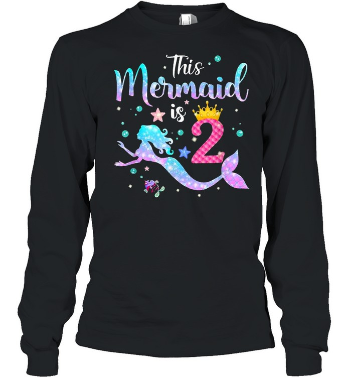 This Mermaid Is 2 Years Old Birthday T- Long Sleeved T-shirt
