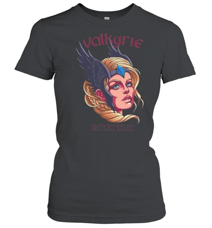 Valkyrie Pretty But Violent Wikinger Schild Maiden  Classic Women's T-shirt