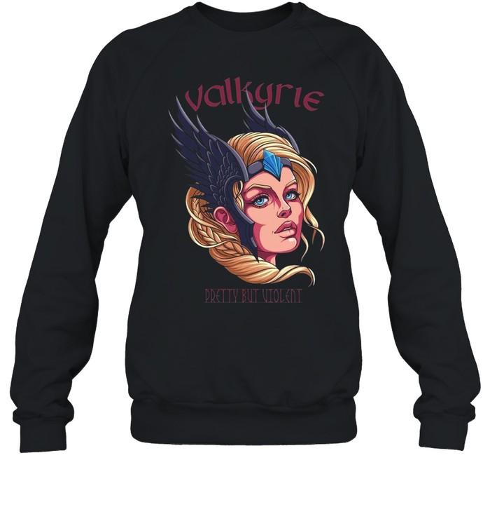 Valkyrie Pretty But Violent Wikinger Schild Maiden  Unisex Sweatshirt