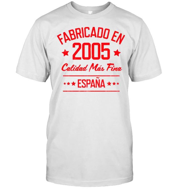 Fabricado en 2005 España Birthday 16 Year Old Man shirt