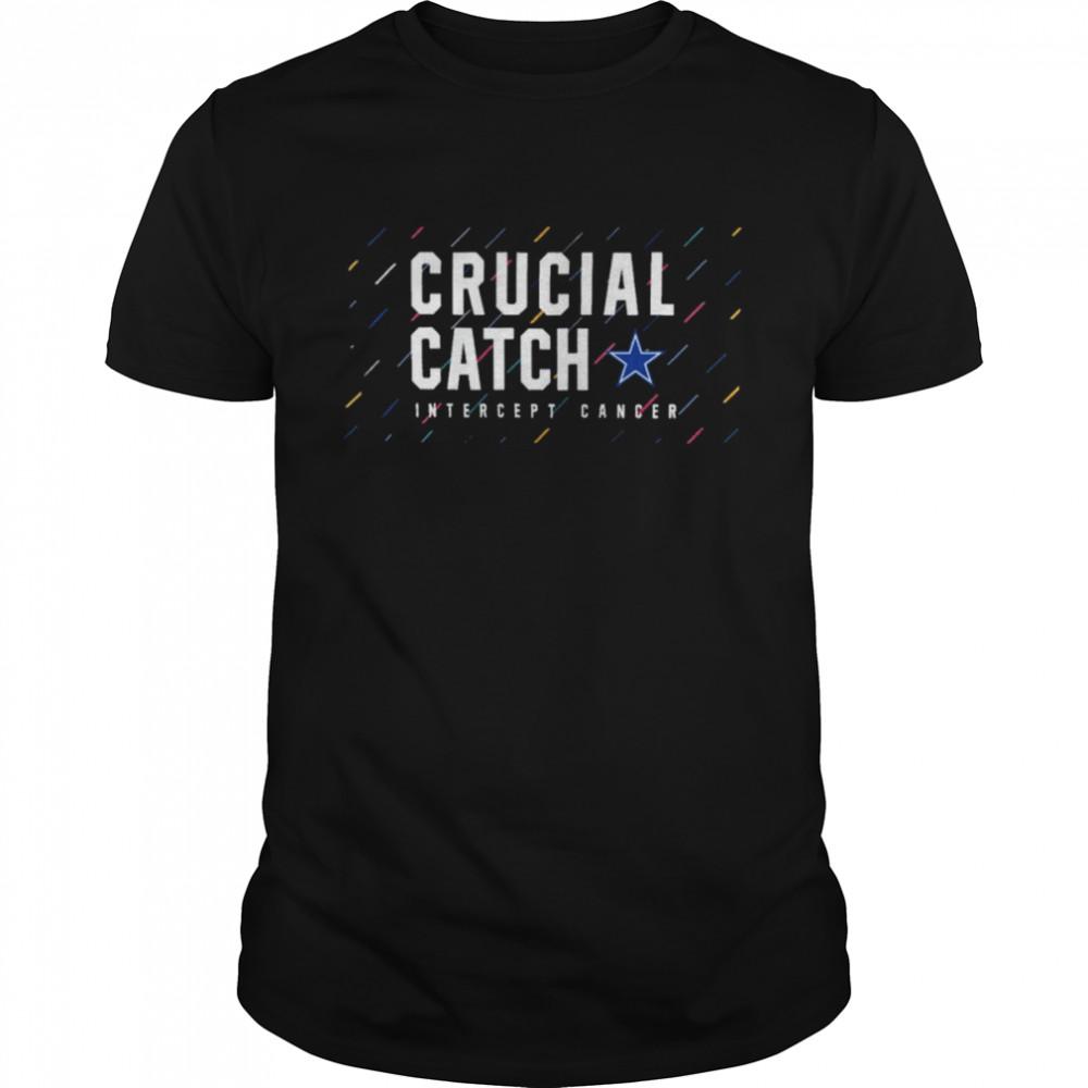 Dallas Cowboys 2021 crucial catch intercept cancer shirt