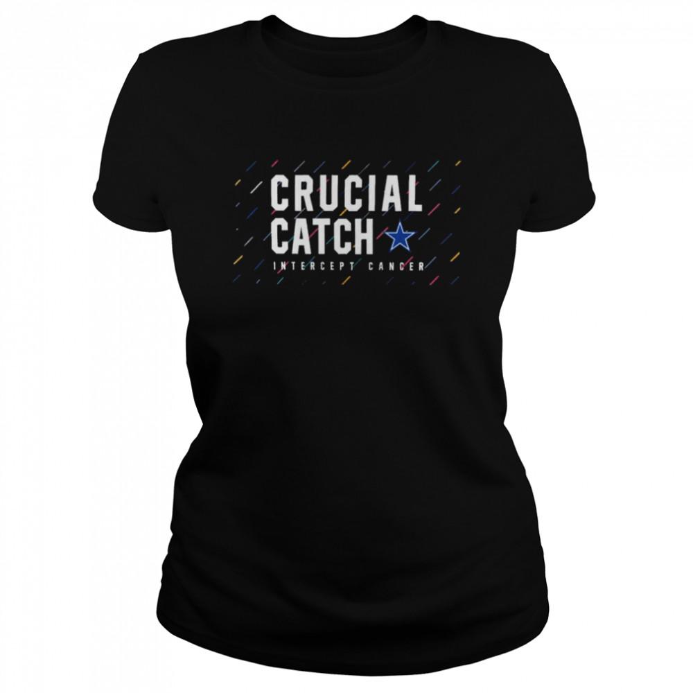 Dallas Cowboys 2021 crucial catch intercept cancer shirt Classic Women's T-shirt