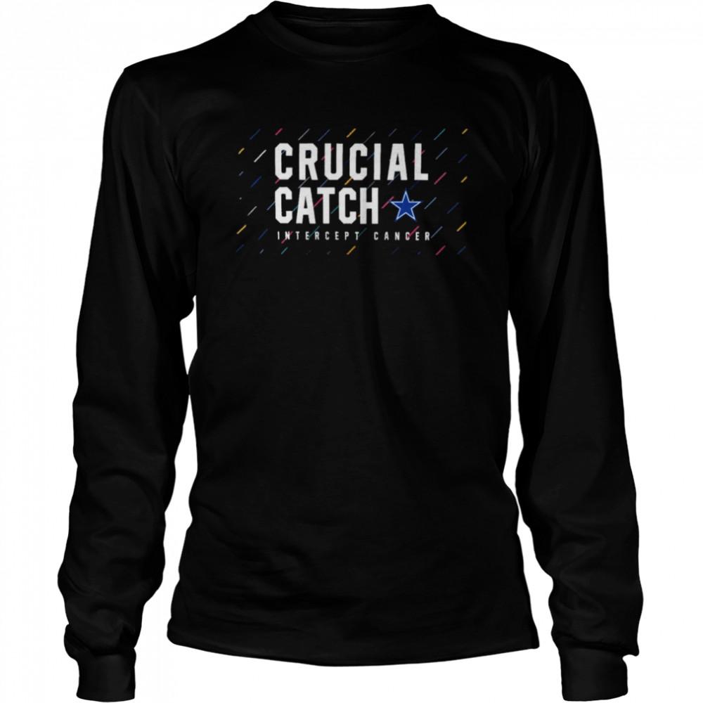 Dallas Cowboys 2021 crucial catch intercept cancer shirt Long Sleeved T-shirt