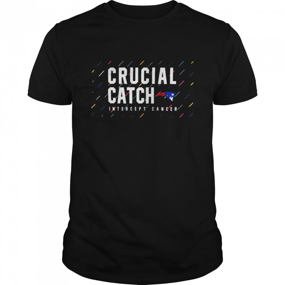 New England Patriots 2021 crucial catch intercept cancer shirt