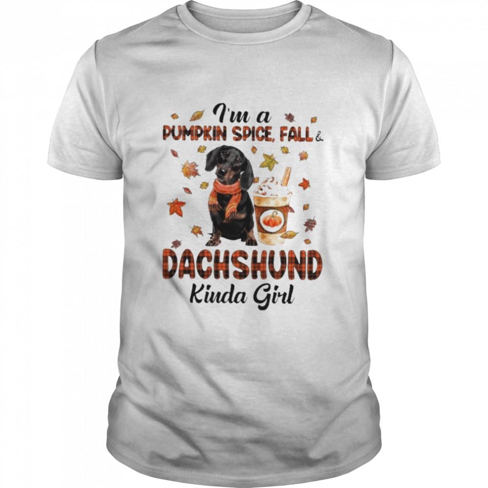 Im a pumpkin spice fall dachshund kinda girl halloween shirt