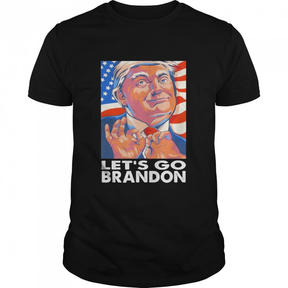 Lets Go Brandon Conservative Anti Liberal US Pro Trump shirt